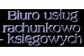 Biuro usług rachunkowo – księgowych. Jagiełło Czesław. Rachunkowość. Prowadzenie ksiąg handlowych
